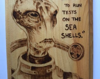 Hand-Burned Mordin Solus with Quote on Pine