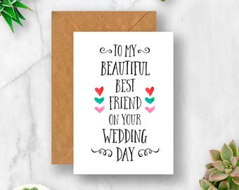 To My Beautiful Best Friend on Your Wedding Day Card, Best Friend Card, Wedding Card, Card for Best Friend, Card for Wedding Day