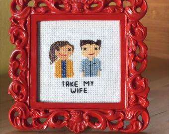Take My Wife Cross Stitch Portrait