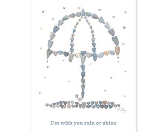 I'm with you rain or shine card, get well card, thinking of you card, love and support, I'm here for you card, sympathy card