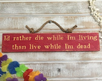 Jimmy Buffett quote sign, Jimmy Buffett lyrics, song lyrics, beach signs, gifts, life sign, reclaimed wood signs, weathered signs