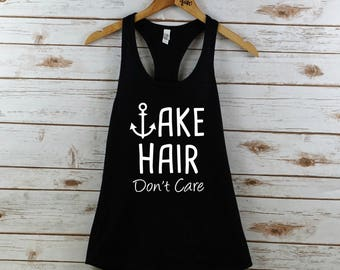 Lake hair dont care Tank, lake hair tank top, womens tank, women's tank top, women's tank, summer tank, lake hair dont care, summer, lake