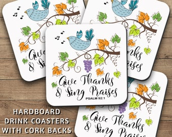 Drink Coasters Set, Give Thanks And Sing Praises 001, Psalm, Christian Decor, Thanksgiving, Christian Gift, Housewarming Gift, Home Decor