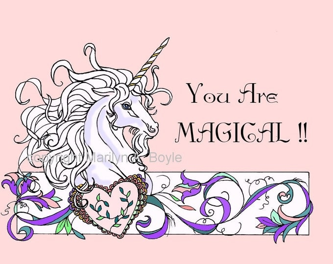 """DIGITAL DOWNLOAD - UNICORN colored, with words """" You Are Magical """", small poster, card of any size, coloring page, for anyone"""