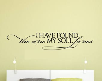 Superbe I Have Found The One My Soul Loves, Love Sign, Love Decal, Love