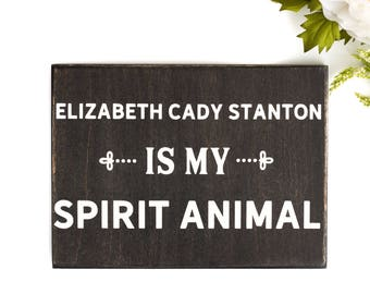 Suffragette sign, Elizabeth Cady Stanton wood sign, womens rights history teacher gifts, feminist sign, womens suffrage, votes for women