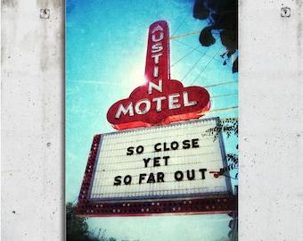 The Austin Motel - Vintage - Retro - Sign - Photography - Austin, TX - Fine Art Print - Canvas Gallery Wrap - Metal Print