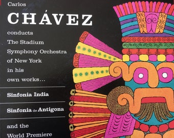 Carlos Chavez conducts The Stadium Symphony Orchestra of New York in his own words - Sinfonia India  / Sinfonia de Antigona - vinyl record