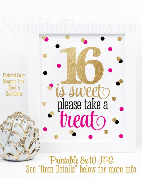 16th Birthday Treats: Party Favor Sign, Sweet 16
