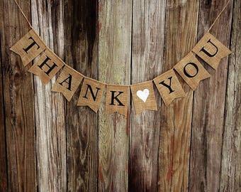 THANK YOU Burlap Banner, Wedding Banner, Engagement Banner, Photo Prop, Burlap Wedding Bunting, Thank You Cards, Rustic Wedding Decor