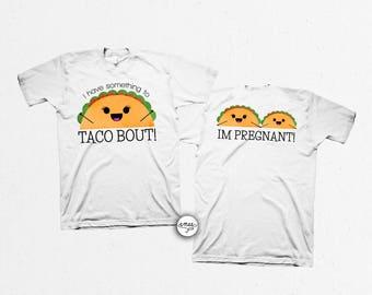 Taco Pregnancy Shirt Pregnancy Announcement I'm Pregnant Shirt