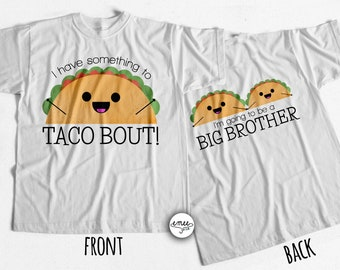 Big Brother Announcement Shirt Big Brother Shirt I'm Going to be a Big Brother Taco Bout Taco Shirt