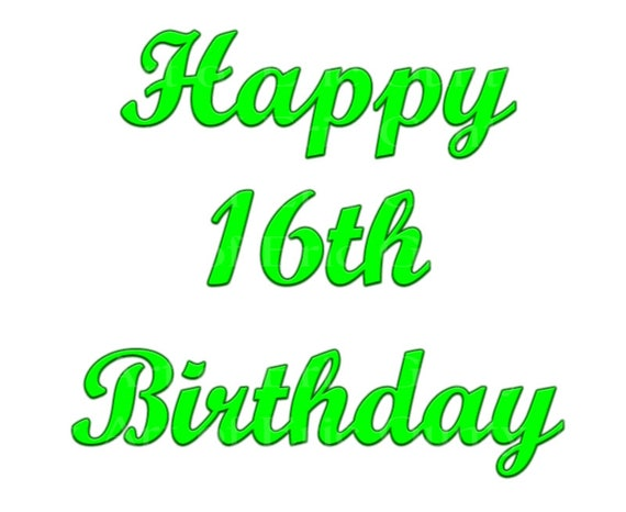 Green Happy 16th Birthday - Edible Cake and Cupcake Topper For Birthday's and Parties! - D22730