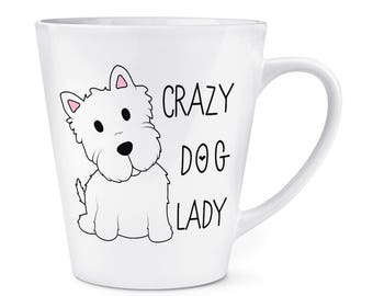 Crazy Dog Lady 12oz Latte Mug Cup