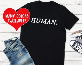 Equality, Humanity, Empowerment Shirt, Activism Shirt, Human Rights Shirts, Activist Shirt, Feminist Shirt, Empower, Activism, Womens Rights
