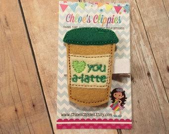 Love you a Latte Coffee Hair Clip - St Patrick's Day Hair Clip - St Patty's Day Green Hair Clip