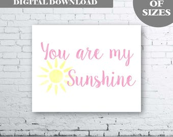 Baby Girl Nursery Art Print - Instant Download. You Are My Sunshine Nursery. You Are My Sunshine Wall Art. Girl Bedroom. Sunshine Art .Pink.