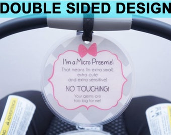 Girl Preemie sign, newborn, baby car seat tag, baby shower gift, stroller tag, Preemie no touching baby car seat sign- LAMINATED TAG