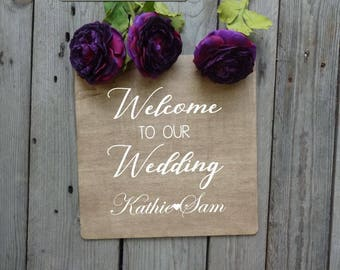 """Wedding Signs """"Welcome to our wedding"""" -- wedding, signs, bride"""