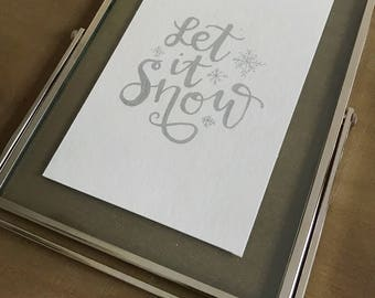 Let It Snow (standing silver/glass easel frame with hand-painted print)