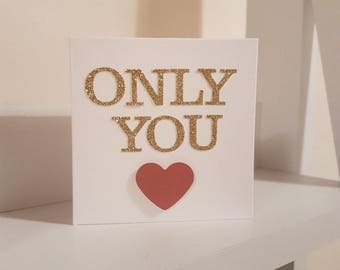 Love Card | Only You!