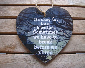 Inspirational quotes, wooden hanging heart – 12x12cm
