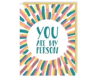 Love Card - You Are My Person - Greeting Card