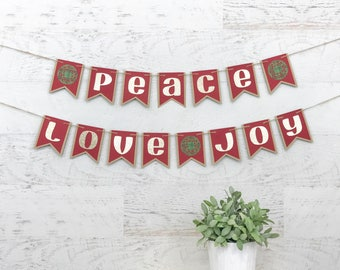 Peace Love Joy Banner - Holiday Banner - Christmas Banner - Christmas Holiday Home Decor