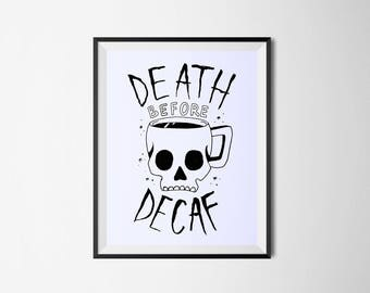 Death Before Decaf