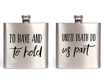 Valentine's Day Flask Weding Vows To Have And To Hold & Until Death Do Us Part Wedding Gift  / Gift For Wife / Gift For Husband