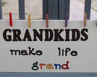 Grandkids make life grand, Painted sign