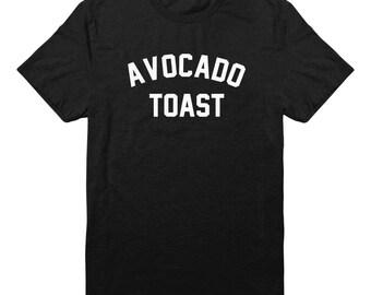 Avocado Toast Tshirt Avocado Tee Avocado Shirt Quote Tee Slogan Tee Food Vegan Tee Shirt Unisex Tshirt Men Tshirt Women