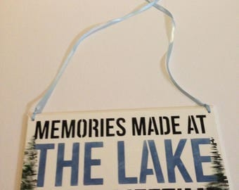 Memories made at the lake last a lifetime,lake,memories,trees and water,cabins,cottages,life is better at the lake,memories on the lake