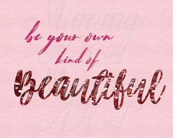 Be your own Beautiful- Gliter typography Wall art