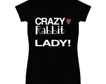 Rabbit Crazy Animal Lady T Shirt