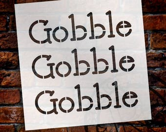 Gobble Gobble Gobble - Basic - Word Stencil - Select Size - STCL2110 - by StudioR12