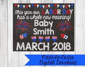 Labor Day Pregnancy Announcement Sign {Digital Download Made to Order}