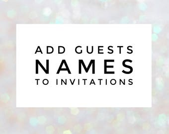 Add guests names to invitations