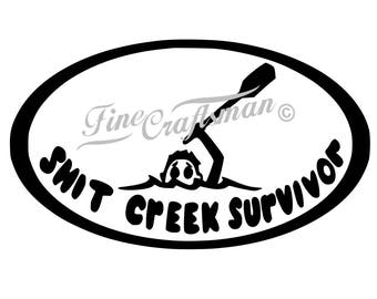 Shit Creek Survivor, canoe kayak decals, car windows, Funny Decal, Smartphone, Jeep, Truck, Tailgate, Yeti Cup decals, Mac book, 4 wheeler
