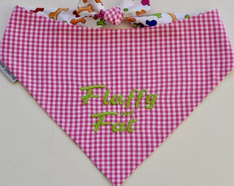 Fluffy not Fat! Hot Pink Gingham Bandana || Reversible Dog Bones Southern Classic Tie Pet Scarf || Puppy Gift by Three Spoiled Dogs