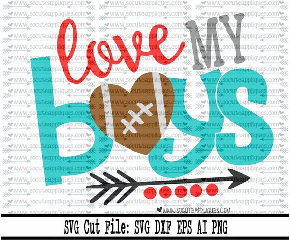 Football Svg Cut File Love My Boy Football Svg Cut File