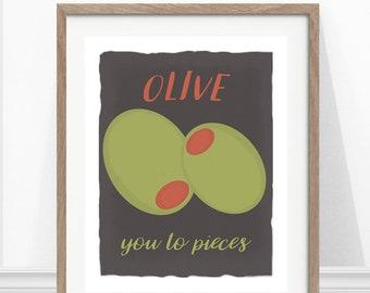 Olive Print - Kitchen Pun - Olive You - Kitchen Art - Kitchen Print - Funny Kitchen Art