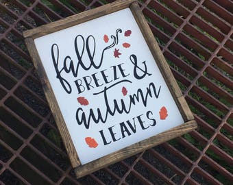 Fall Breeze & Autumn Leaves - Autumn Sign - Fall Sign