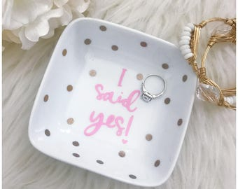 I Said Yes! Ring Dish // Ring Dish // Diamond Ring // Jewelry Dish // Engagement Gift // Engagement // Fiance // Bride to Be // Future