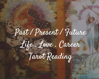 Past Present Future Tarot Reading // 3-Card // Life // Love // Career FREE Instant Download