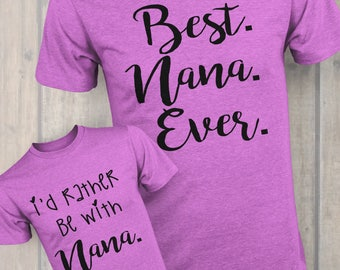 Best Nana Ever & I'd Rather Be With Nana T-shirt Design (SVG)