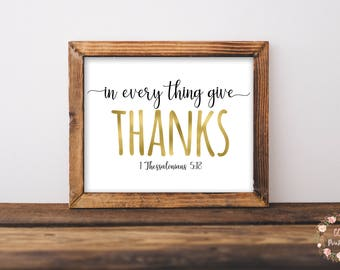 Thanksgiving Wall Art, In Everything Give Thanks Print or Printable, Thanksgiving Print or Printable, 1 Thessalonians 5:18, Bible Verse Art