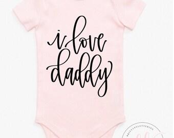 I Love Daddy SVG - Daddy SVG - Baby SVG - Daddy's Girl svg - Daddy's Girl