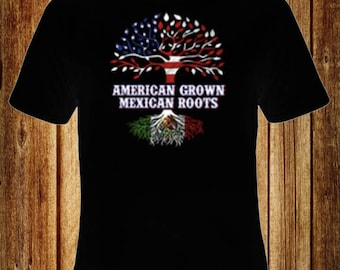 American Grown Mexican Roots T-Shirt