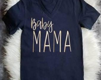 Baby Mama | New Mom Shirt | Mother Shirt | Baby Mom Shirt | Wife Shirt | Baby Shower Gift | Motherhood Shirt | Motherhood